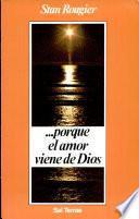 libro Porque El Amor Viene De Dios