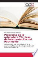libro Programa De La Asignatura Técnicas De Interpretación Del Patrimonio