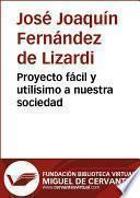 libro Proyecto Fácil Y Utilísimo A Nuestra Sociedad