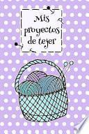 libro Proyectos De Tejer