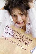 libro Psicopatologia De La Vida Cotidiana (spanish Edition)