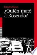 libro ¿quién Mató A Rosendo?