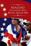 libro Realidad De La Juventud Cubana En El Siglo Xxi