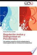libro Regulación Mutua Y Dialogicidad En Psicoterapi