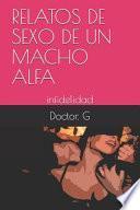 libro Relatos De Sexo De Un Macho Alfa