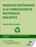 libro Residuos Destinados A La Fabricación De Materiales Densos