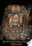 libro Revista Historias Pulp #3 Predator