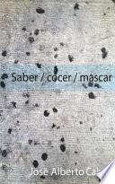 libro Saber / Cocer / Mascar