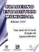 libro San José De Gracia Estado De Aguascalientes. Cuaderno Estadístico Municipal 1999
