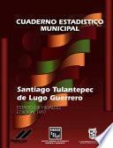 libro Santiago Tulantepec De Lugo Guerrero Estado De Hidalgo. Cuaderno Estadístico Municipal 1997