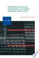 libro Siniestralidad Vial En España Y La Unión Europea (1997 2007)