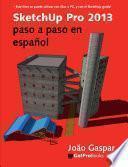 libro Sketchup Pro 2013 Paso A Paso En Español