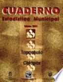 libro Tapachula, Chiapas. Cuaderno Estadístico Municipal 2001