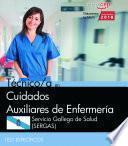libro Técnico/a En Cuidados Auxiliares De Enfermería. Servicio Gallego De Salud (sergas). Test Específicos