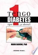 libro Tengo Diabetes Tipo 1, ¿y Ahora?