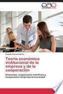 libro Teoría Económica Institucional De La Empresa Y De La Cooperación