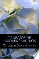 libro Trabajos De Amores Perdidos