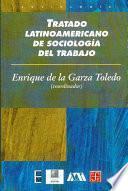 libro Tratado Latinoamericano De Sociología Del Trabajo