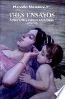 libro Tres Ensayos Sobre Arte Y Cultura Cordobesa, 1870 1910