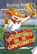libro Un Superratónico Día... ¡de Campeonato!