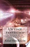 libro Un Viaje Fantastico