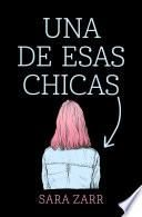 libro Una De Esas Chicas / Story Of A Girl