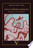 libro Una Medida Inexacta (ensayos Y Comentarios)
