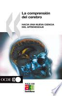 libro Understanding The Brain Towards A New Learning Science (spanish Version)