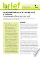 libro Uso Y Comercio Sostenible De Carne De Monte En Colombia: Hacia La Operacionalización Del Marco Legal