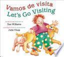 libro Vamos De Visita/let S Go Visiting (bilingual Board Book)