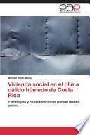 libro Vivienda Social En El Clima Calido Humedo De Costa Rica