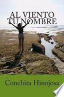 libro Al Viento Tu Nombre