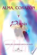 libro Alma, Corazón Y Poesía