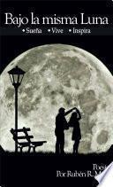 libro Bajo La Misma Luna