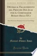 libro Décimas Al Fallecimiento Del Principe Don Juan Por El Comendador Roman (siglo Xv.)
