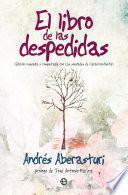 libro El Libro De Las Despedidas