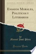 libro Ensayos Morales, Politicos Y Literarios (classic Reprint)