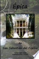 libro Epica De San Sebastian Del Pepino / Revisada