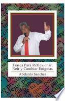 libro Frases Para Reflexionar, Reir Y Cambiar Enigmas
