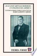 libro Juan José Arévalo Bermejo, Un Político De América