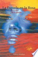 libro La Espada En La Rosa