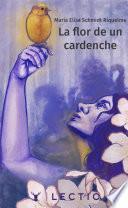 libro La Flor De Un Cardenche