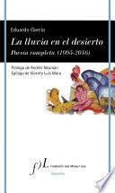 libro La Lluvia En El Desierto. Poesía Completa (1995 2016)