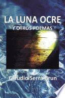 libro La Luna Ocre Y Otros Poemas
