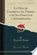 libro La Vida De Lazarillo De Tormes Y De Sus Fortunas Y Adversidades, Vol. 1 (classic Reprint)