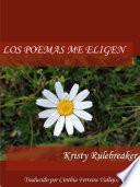libro Los Poemas Me Eligen