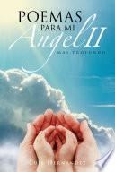 libro Poemas Para Mi Angel Ii