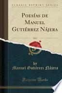 libro Poesías De Manuel Gutiérrez Nájera, Vol. 1 (classic Reprint)