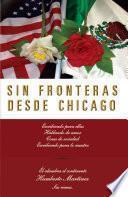 libro Sin Fronteras Desde Chicago