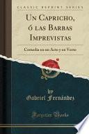 libro Un Capricho, ó Las Barbas Imprevistas
